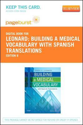 Building a Medical Vocabulary - Elsevier eBook on Vitalsource (Retail Access Card): With Spanish Translations