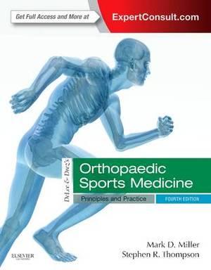 Delee, DREZ, and Miller's Orthopaedic Sports Medicine 4e