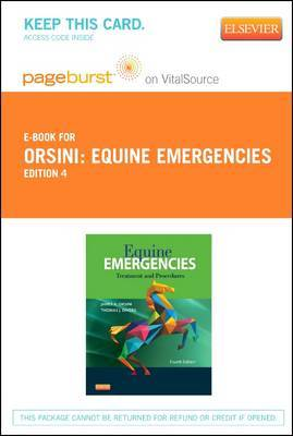 Equine Emergencies - Elsevier eBook on Vitalsource (Retail Access Card): Treatment and Procedures