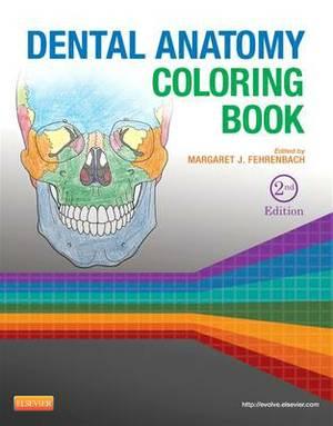 Dental Anatomy Coloring Book, 2e