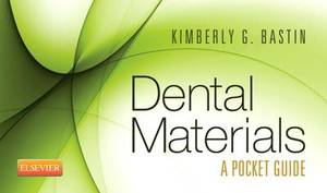 Dental Materials: a Pocket Guide 1e