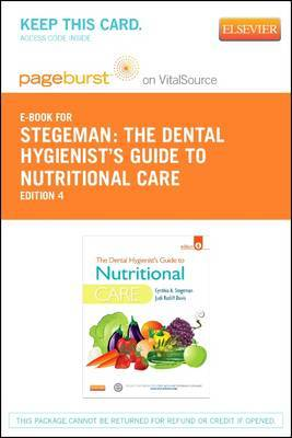 The Dental Hygienist's Guide to Nutritional Care - Elsevier eBook on Vitalsource (Retail Access Card)