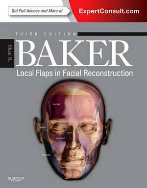 Local Flaps in Facial Reconstruction, 3e