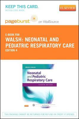 Neonatal and Pediatric Respiratory Care - Elsevier eBook on Vitalsource (Retail Access Card)