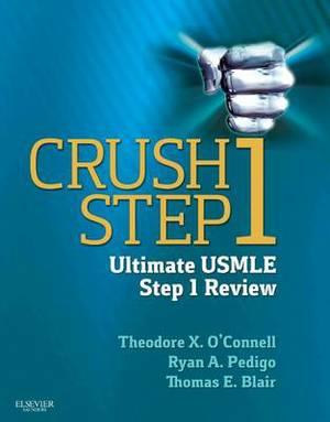 Crush Step 1: the Ultimate USMLE Step 1 Review 1e