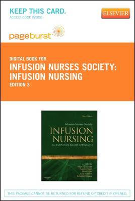 Infusion Nursing - Elsevier eBook on Vitalsource (Retail Access Card): An Evidence-Based Approach