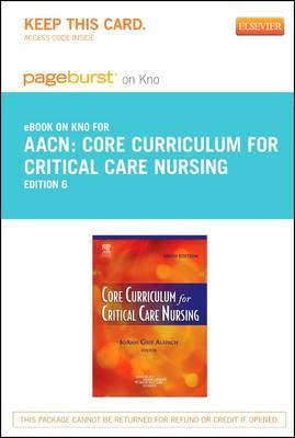 Core Curriculum for Critical Care Nursing - Elsevier eBook on Intel Education Study (Retail Access Card)