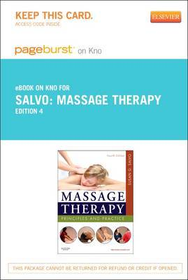 Massage Therapy - Elsevier eBook on Intel Education Study (Retail Access Card): Principles and Practice