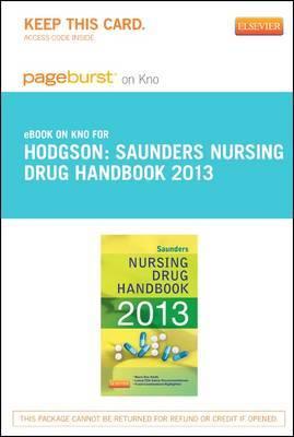 Saunders Nursing Drug Handbook 2013 - Elsevier eBook on Intel Education Study (Retail Access Card)