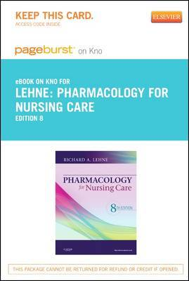 Pharmacology for Nursing Care - Elsevier eBook on Intel Education Study (Retail Access Card)