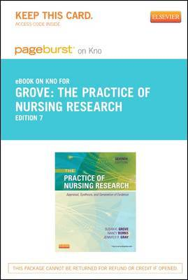 The Practice of Nursing Research - Elsevier eBook on Intel Education Study (Retail Access Card): Appraisal, Synthesis, and Generation of Evidence