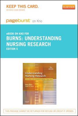 Understanding Nursing Research - Elsevier eBook on Intel Education Study (Retail Access Card): Building an Evidence-Based Practice