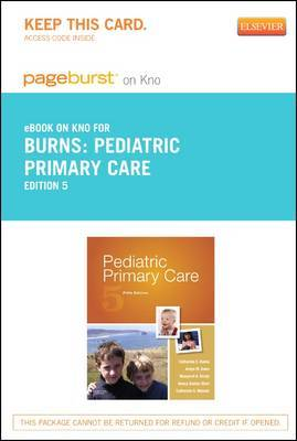 Pediatric Primary Care - Elsevier eBook on Intel Education Study (Retail Access Card)