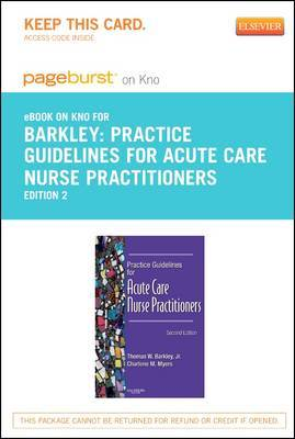 Practice Guidelines for Acute Care Nurse Practitioners - Elsevier eBook on Intel Education Study (Retail Access Card)