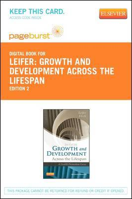 Growth and Development Across the Lifespan - Elsevier eBook on Vitalsource (Retail Access Card): A Health Promotion Focus