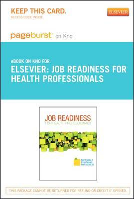 Job Readiness for Health Professionals- Elsevier eBook on Intel Education Study (Retail Access Card): Soft Skills Strategies for Success