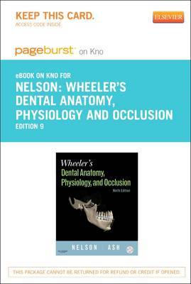 Wheeler's Dental Anatomy, Physiology and Occlusion - Elsevier eBook on Intel Education Study (Retail Access Card)