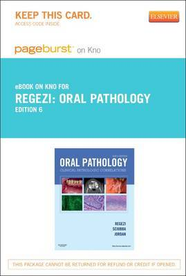 Oral Pathology - Elsevier eBook on Intel Education Study (Retail Access Card): Clinical Pathologic Correlations