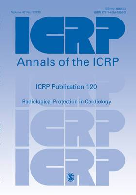 ICRP Publication 120: Radiological Protection in Cardiology: Volume 42, issue 1