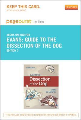 Guide to the Dissection of the Dog - Elsevier eBook on Intel Education Study (Retail Access Card)