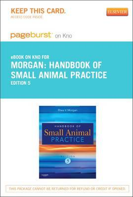 Handbook of Small Animal Practice - Elsevier eBook on Intel Education Study (Retail Access Card)