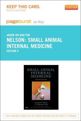 Small Animal Internal Medicine - Elsevier eBook on Intel Education Study (Retail Access Card)