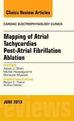 Mapping Atrial Tachycardias Post-Atrial Fibrillation Ablation