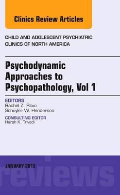 Psychodynamic Approaches to Psychopathology Vol 1 V22-1