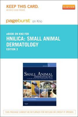 Small Animal Dermatology - Elsevier eBook on Intel Education Study (Retail Access Card): A Color Atlas and Therapeutic Guide