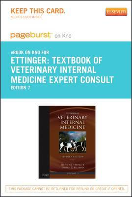 Textbook of Veterinary Internal Medicine - Elsevier eBook on Intel Education Study (Retail Access Card): Expert Consult