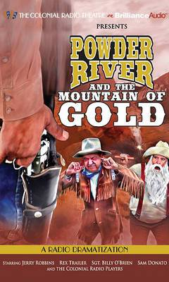 Powder River and the Mountain of Gold: Library Edition