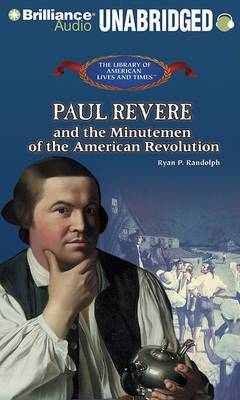 Paul Revere and the Minutemen of the American Revolution