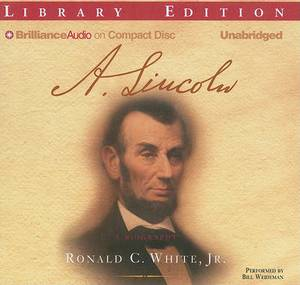 A. Lincoln: A Biography: Library Edition