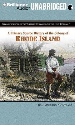 A Primary Source History of the Colony of Rhode Island: Library Edition