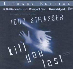 Kill You Last