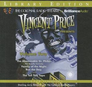 Vincent Price Presents: The Abominable Dr. Phibes/the Deadly Comedy/Family of the Night/Rue the Day/the Tell Tale Tape, Library Edition