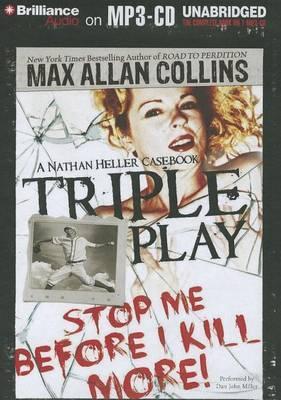 Triple Play: A Nathan Heller Casebook