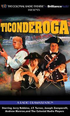 Ticonderoga: A Radio Dramatization