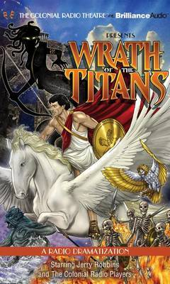 Wrath of the Titans: A Radio Dramatization