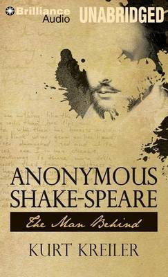 Anonymous Shake-Speare: The Man Behind