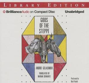Gods of the Steppe: Library Edition