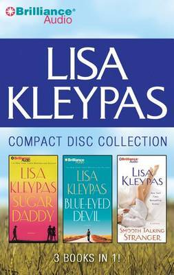 Lisa Kleypas - Travis Book Series Collection: Book 1 & Book 2 & Book 3  : Sugar Daddy, Blue-Eyed Devil, Smooth Talking Stranger