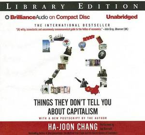 23 Things They Don't Tell You About Capitalism: Library Edition