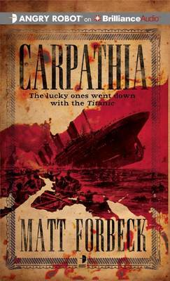 Carpathia: Library Edition
