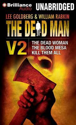 The Dead Man Vol 2: The Dead Woman, the Blood Mesa, Kill Them All