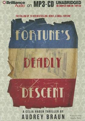 Fortune's Deadly Descent: A Celia Hagen Thriller