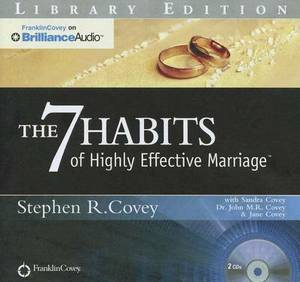 The 7 Habits of Highly Effective Marriage: Library Edition