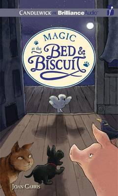 Magic at the Bed & Biscuit