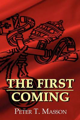 The First Coming