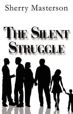 The Silent Struggle